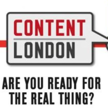 Content London gets real